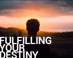 Fulfilling Your Destiny, pt. 1