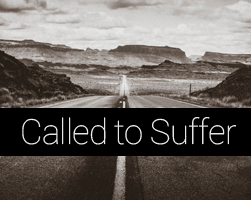 Called to Suffer
